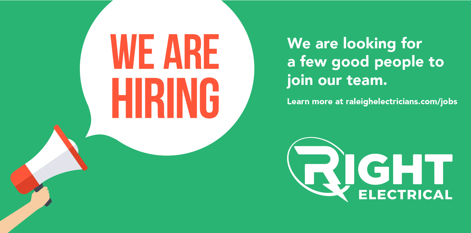 Now hiring residential raleigh electricians!